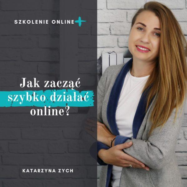 Jak zacząć szybko działać online